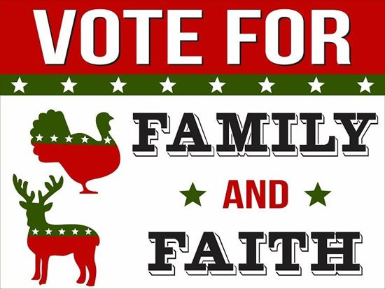 Picture of Vote For Family...24x18 Double Sided Coroplast Yard Sign