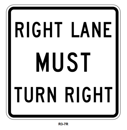 "Picture of 30"" Right Lane Must Turn Right"