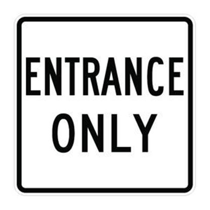 "Picture of 24""x24"" Entrance Only Sign"