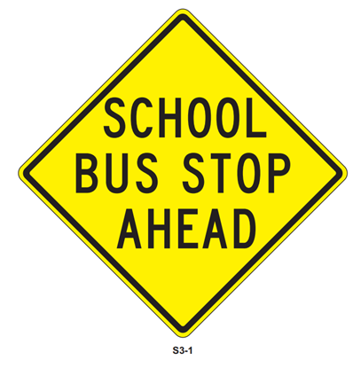 """Picture of 24""""x24"""" School Bus Stop Ahead"""