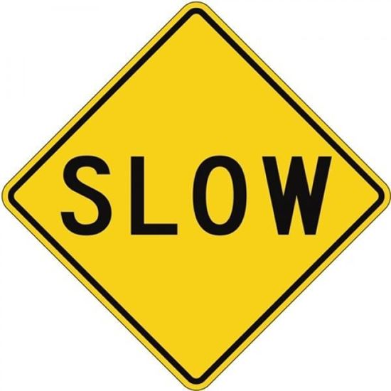 "Picture of 24""x24"" Slow Sign"