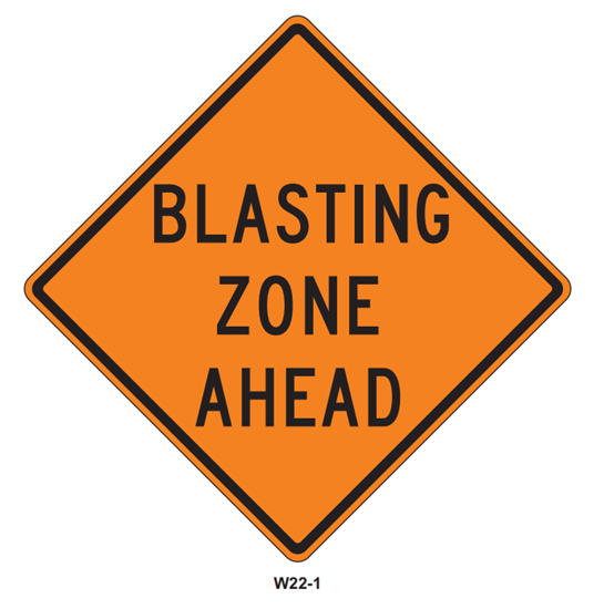 "Picture of 48""x48"" Blasting Zone Ahead"