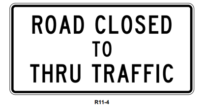 """Picture of 60"""" x 30"""" Road Closed To Thru Traffic"""