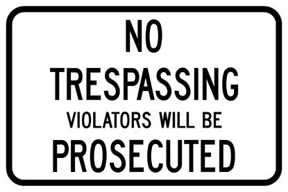 """Picture of 18""""x12"""" No Trespassing"""