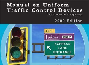 Uniformity of Traffic Control Devices is Critical for Highway Safety